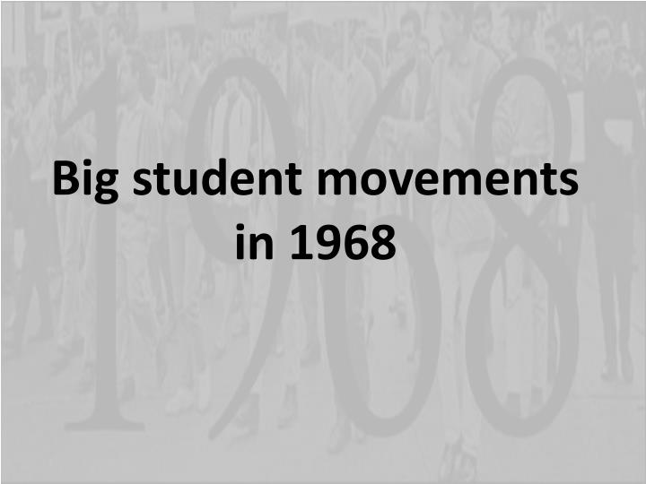 Big student movements in 1968