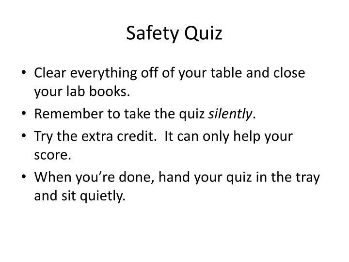Safety Quiz