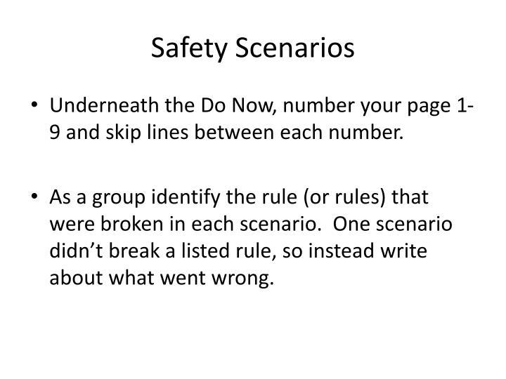 Safety Scenarios