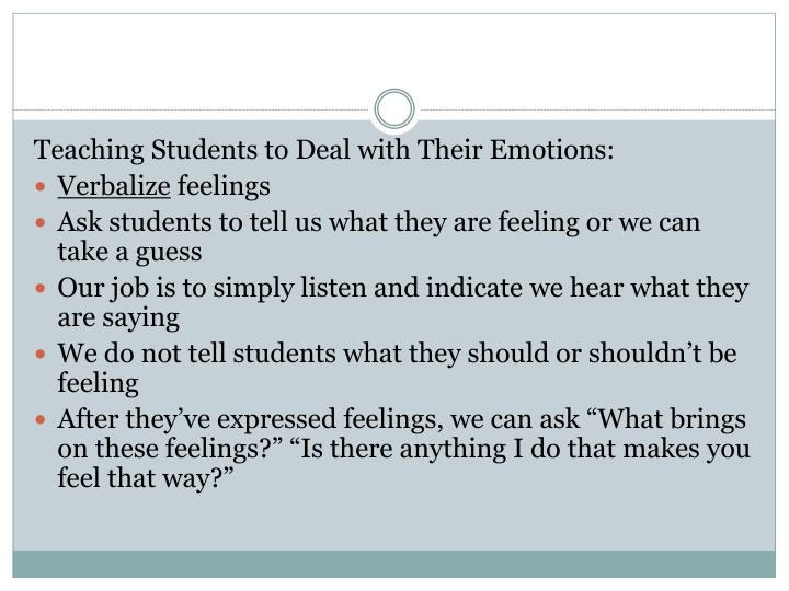 Teaching Students to Deal with Their Emotions: