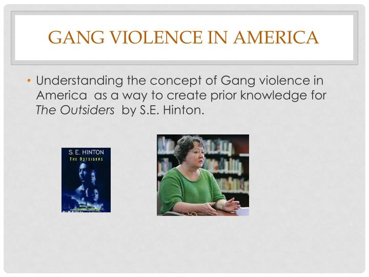 Gang Violence in America