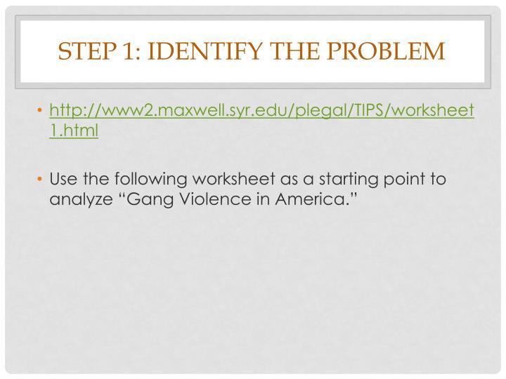 Step 1: Identify the