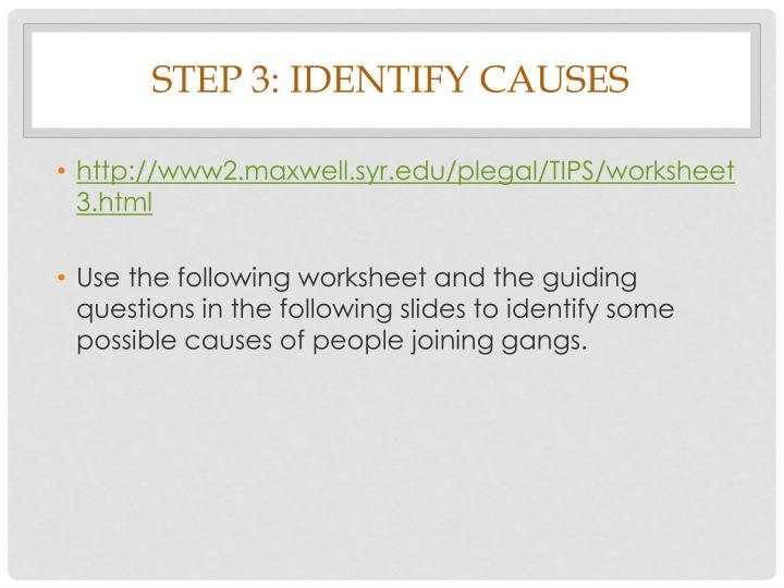 Step 3: Identify Causes