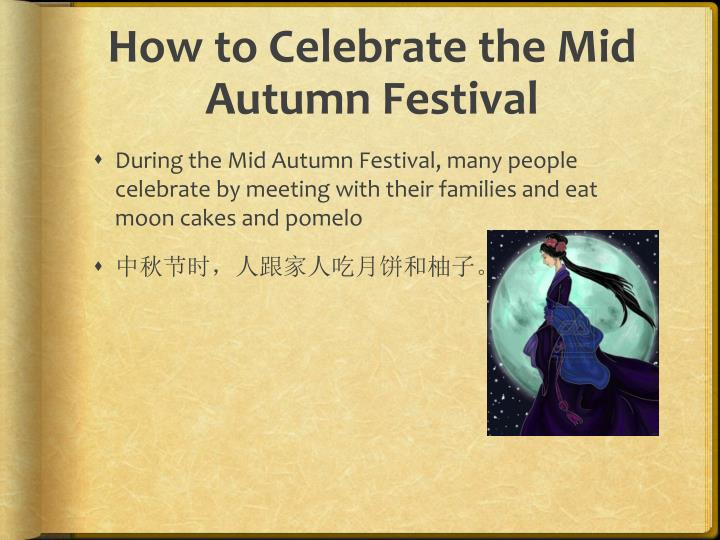 Ppt mid autumn festival powerpoint presentation id2608749 how to celebrate the mid autumn festival toneelgroepblik Image collections