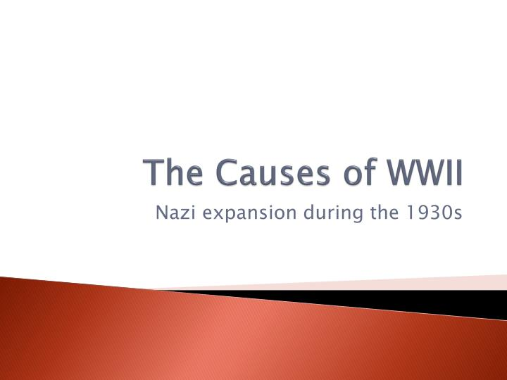 the cause of world war ii the great depression and the league of nations The great depression and us , european nations, and japan put forth great effort to reestablish it by the end it was world war ii.
