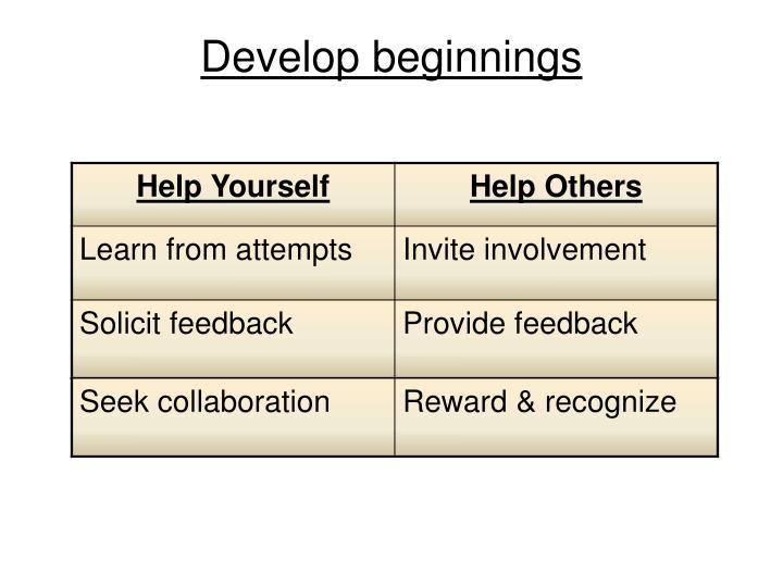 Develop beginnings