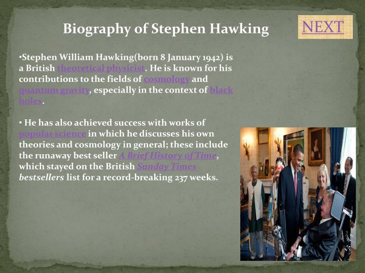 Presentation about stephen hawking.