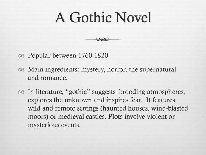 A Gothic Novel