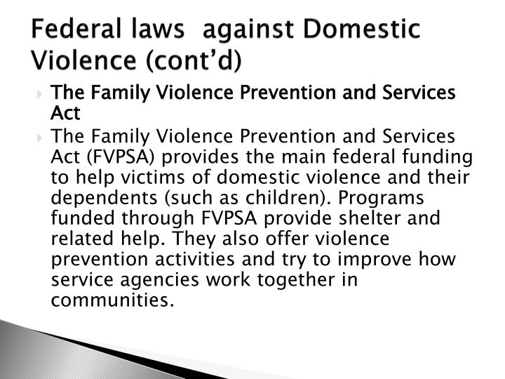 Federal laws  against Domestic Violence (cont'd)