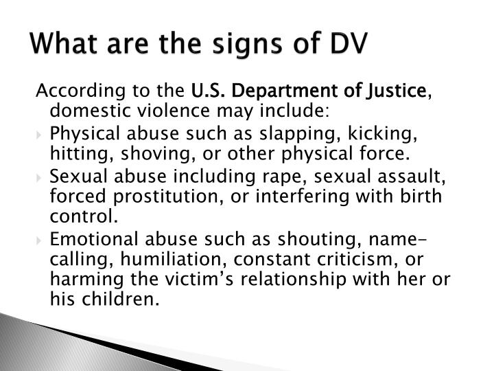 What are the signs of DV