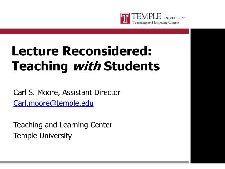lecture reconsidered teaching with students n.