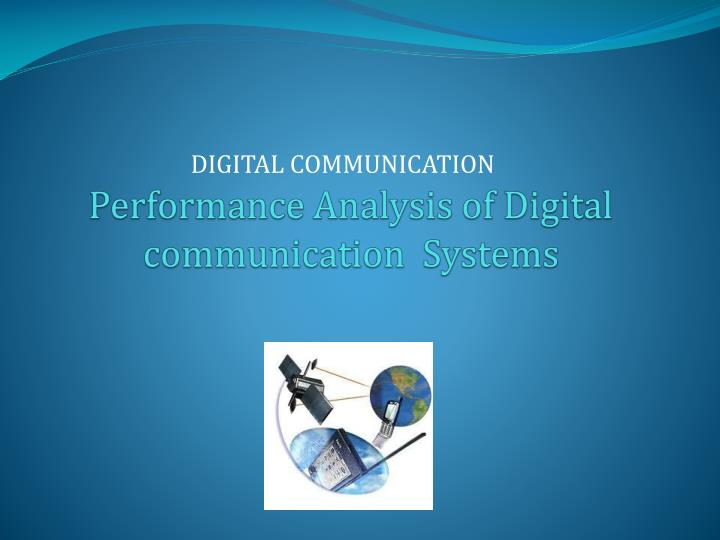 performance analysis of digital communication systems n.