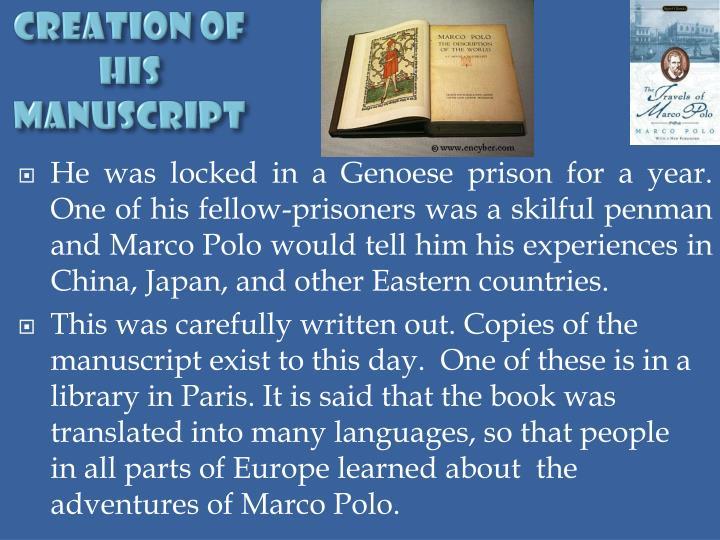 Creation of his Manuscript