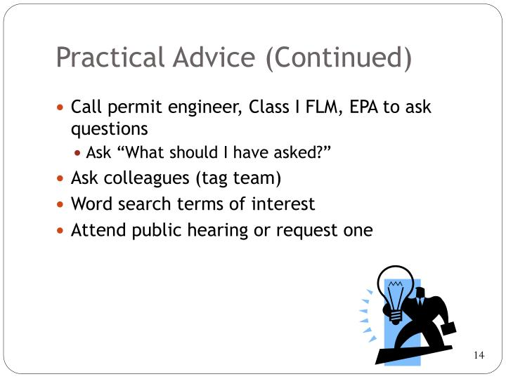 Practical Advice (Continued)