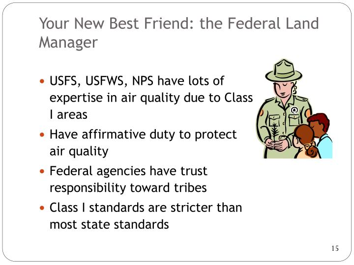 Your New Best Friend: the Federal Land Manager