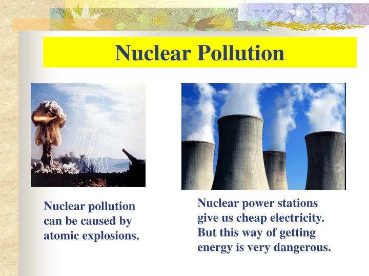 Nuclear Pollution