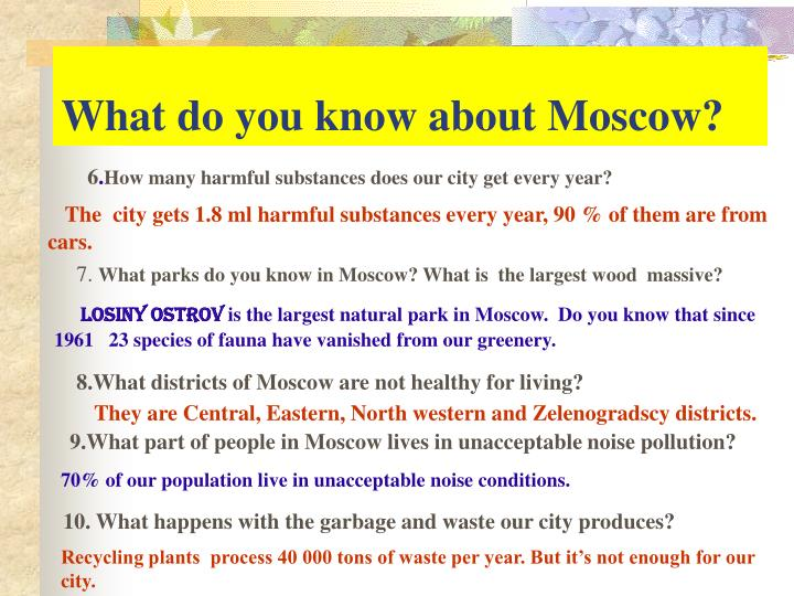 What do you know about Moscow?