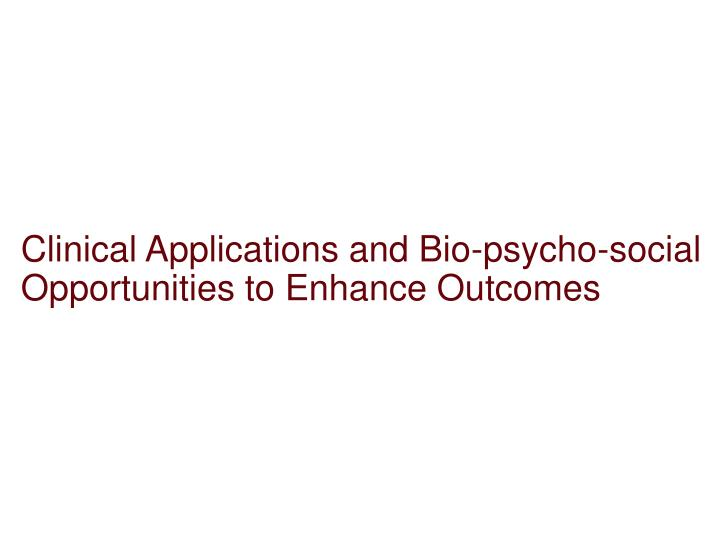 Clinical Applications and