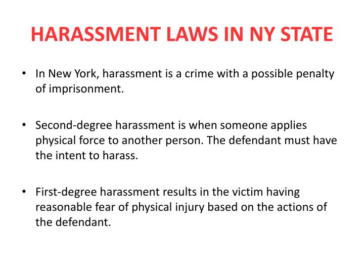 HARASSMENT LAWS IN NY STATE