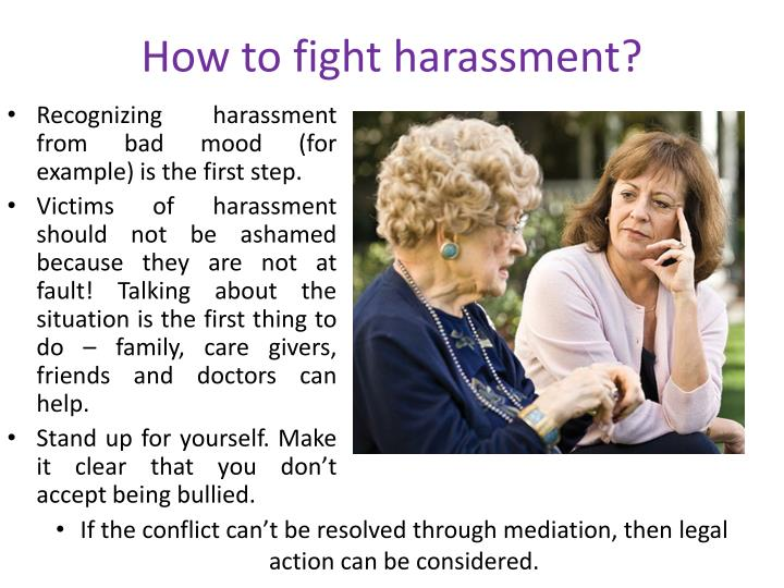 How to fight harassment?