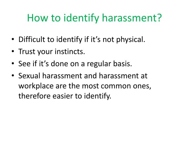 How to identify harassment?