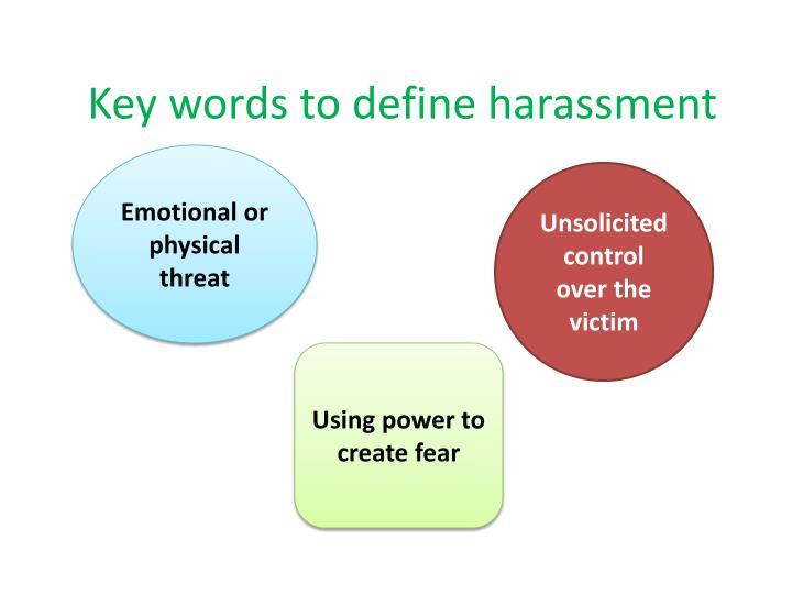 Key words to define harassment