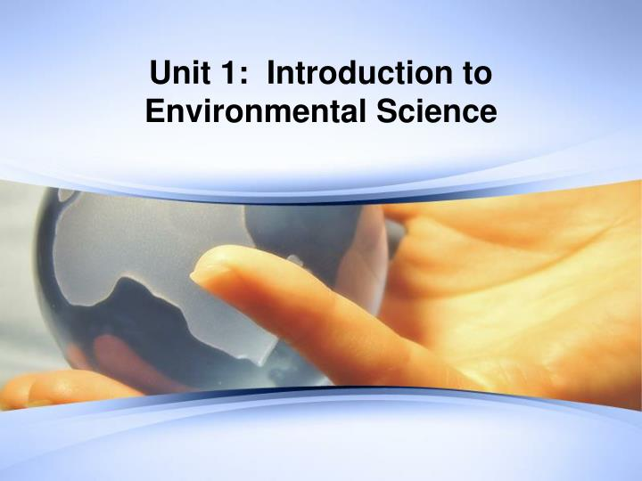 Ppt introduction to …… environmental science powerpoint.