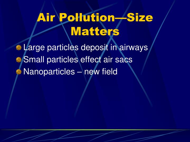 Air pollution size matters