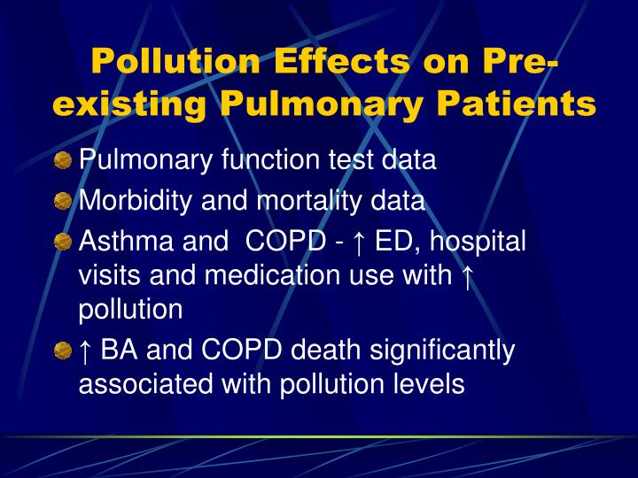 Pollution Effects on Pre-existing Pulmonary Patients