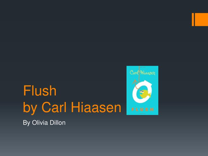 flush by carl hiaasen n.