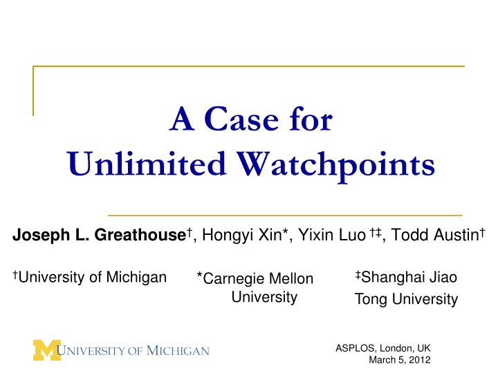 A case for unlimited watchpoints