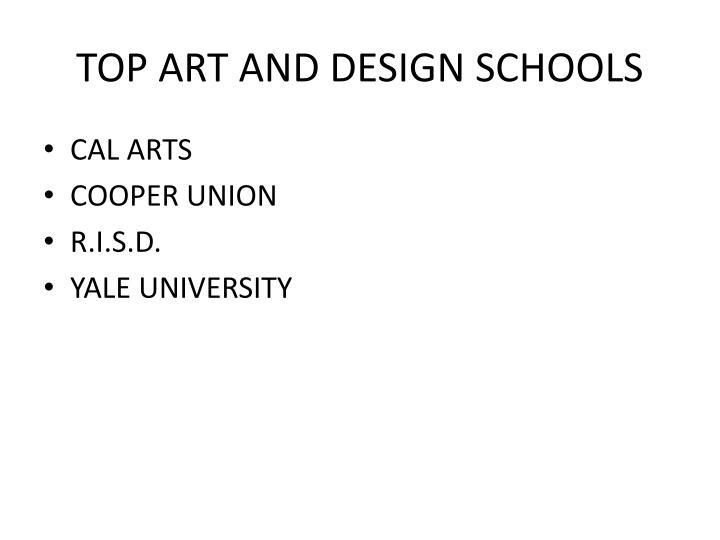 TOP ART AND DESIGN SCHOOLS