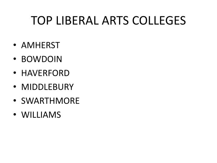 TOP LIBERAL ARTS COLLEGES