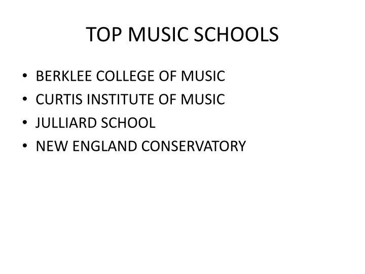 TOP MUSIC SCHOOLS