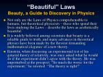 beautiful laws beauty a guide to discovery in physics