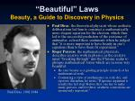 beautiful laws beauty a guide to discovery in physics1