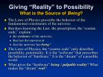 giving reality to possibility what is the source of being