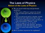 the laws of physics nature of the laws of physics