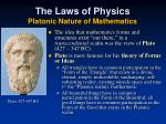 the laws of physics platonic nature of mathematics