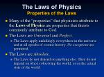 the laws of physics properties of the laws