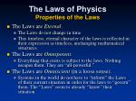 the laws of physics properties of the laws1