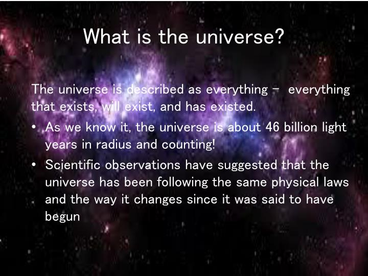 What is the universe