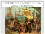 columbus claiming the new world for spain