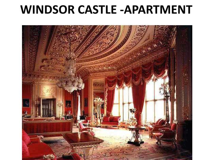 WINDSOR CASTLE -APARTMENT