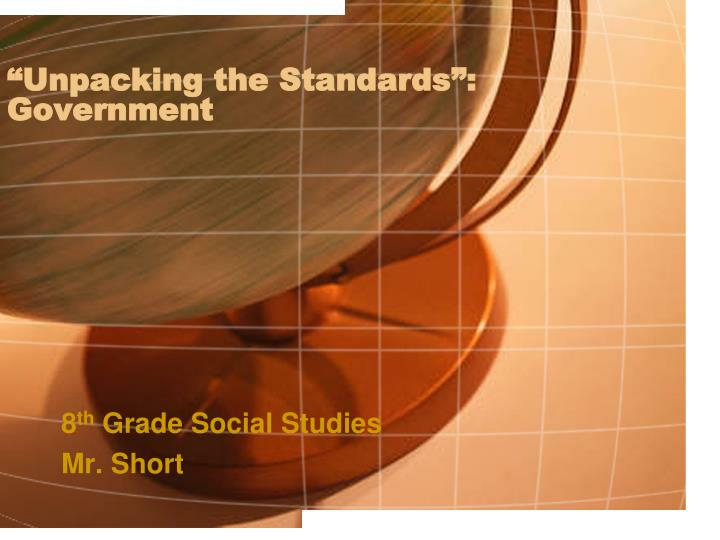 Unpacking the standards government
