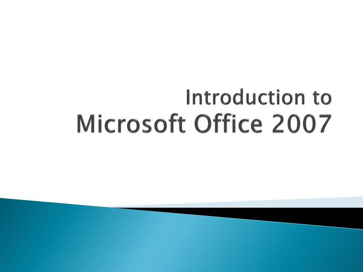 introduction to microsoft office 2007 n.