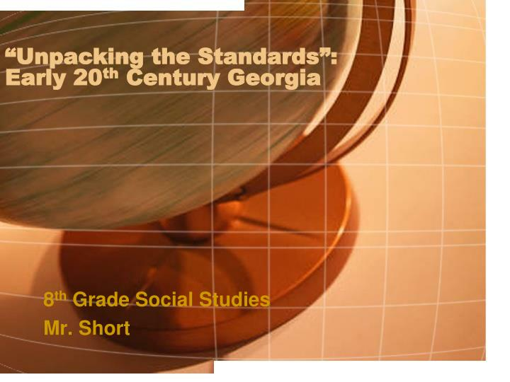 unpacking the standards early 20 th century georgia n.