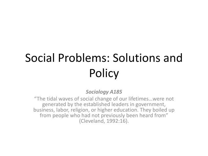 social problems solutions and policy n.