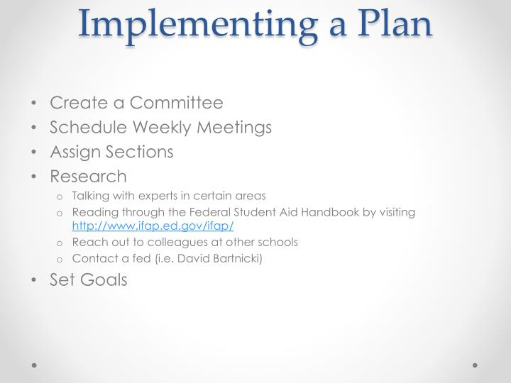 Implementing a Plan