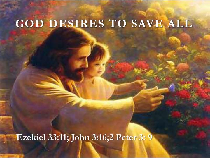 God desires to save all